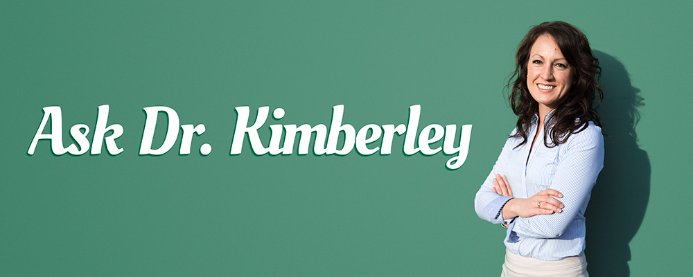 Ask Dr. Kimberley