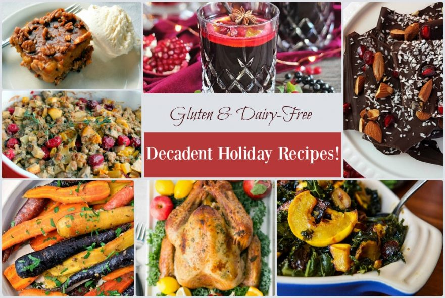 Gluten and dairy free holiday recipes