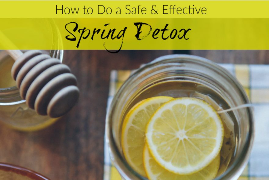 How to do a safe and effective spring detox