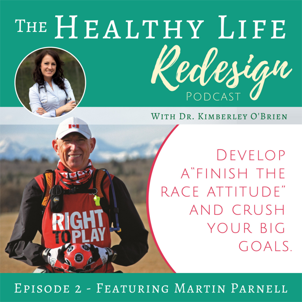 Healthy Life Redesign Episode 2 with Martin Parnell