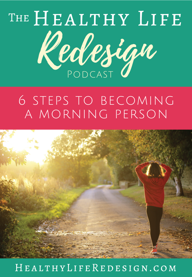 6 Steps to Becoming a Morning Person