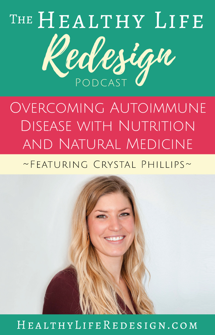 Crystal Phillips Interview on the Healthy Life Redesign Podcast