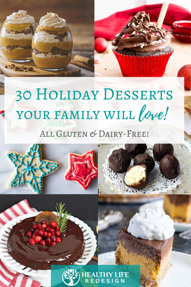 30 Gluten and Dairy Free Holiday Desserts your Family will LOVE!