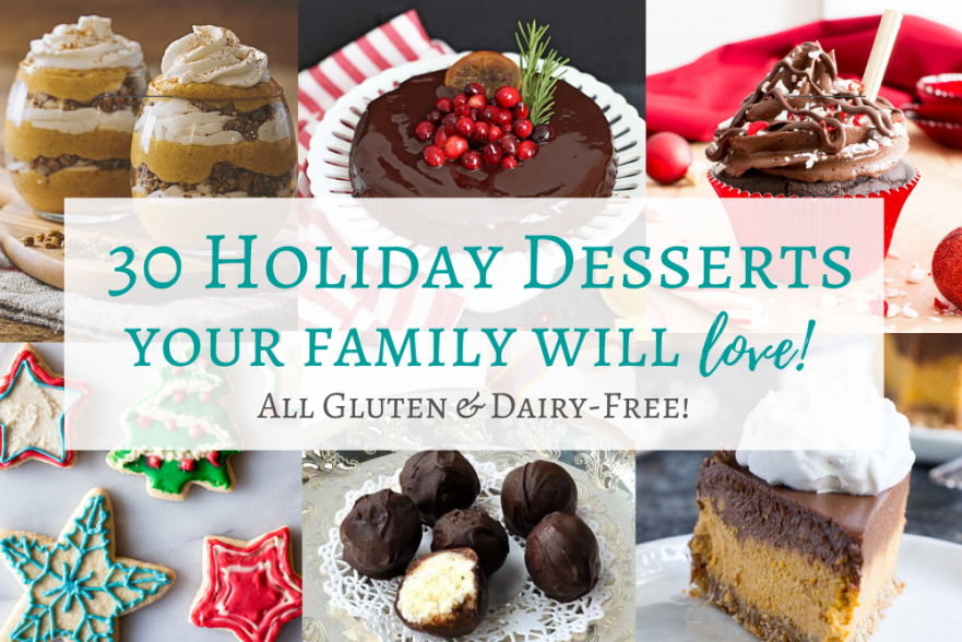 Gluten and Dairy Free Holiday Desserts